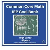 High School IEP Math Goal Bank - Algebra