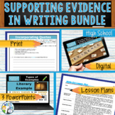 SUPPORTING EVIDENCE IN WRITING BUNDLE - 3 LESSONS!!! - Hig