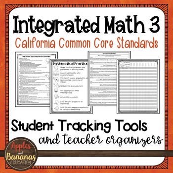 High School Integrated Math 3 - Student Tracking Tools and Teacher Organizers
