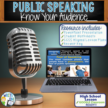 PUBLIC SPEAKING, DEBATE, AND SPEECH - KNOW YOUR AUDIENCE - High School