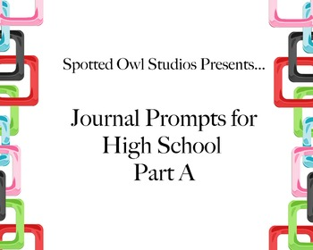 Journal Prompts for High School Part A