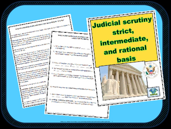 High School: Judicial scrutiny - strict, intermediate, and rational basis