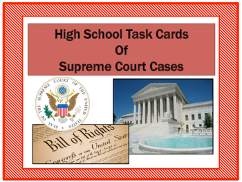 High School Landmark Supreme Court Case Task Cards