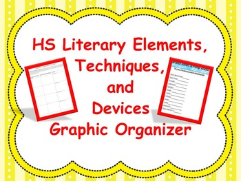 High School Literary Elements, Techniques, and Device Graphic Organizer