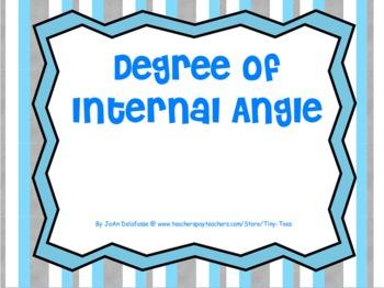 High School MATH Degree of Internal Angles - MIMIO - Common Core
