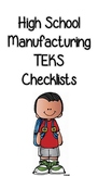 High School Manufacturing TEKS Checklists