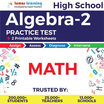 High School Math Algebra-2 Online Assessment & Printable Worksheets