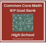 High School Math Common Core Aligned IEP Goal Bank