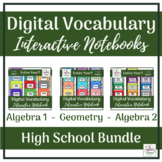 High School Math Digital Vocabulary Interactive Notebooks Bundle