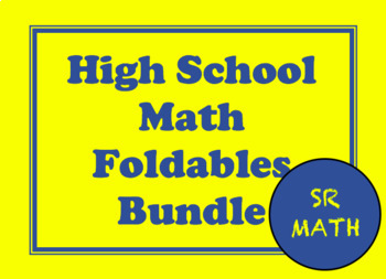 High School Math Foldables and Interactives Bundle