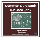 High School Math IEP Goal Bank - Geometry