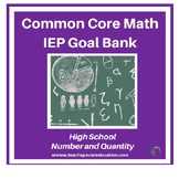 High School Math IEP Goal Bank - Numbers and Quantity