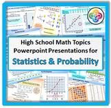 High School Math Topics: STATISTICS & PROBABILITY