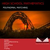 High School Mathematics Math Polynomial Matching Activity