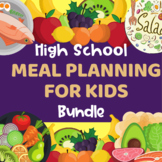 High School Meal Planning Project Based Learning Activity Bundle