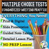 MULTIPLE CHOICE WRITING TEST BUNDLE - 3 LESSONS!!!!! - Hig