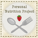 High School Nutrition Project (Distance Learning Packet)