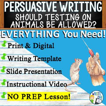 PERSUASIVE WRITING PROMPT - Animal Testing - High School