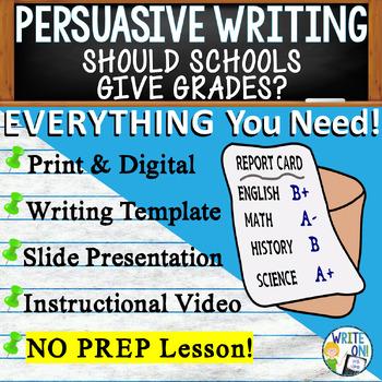 PERSUASIVE WRITING PROMPT - Grading in Schools - High School