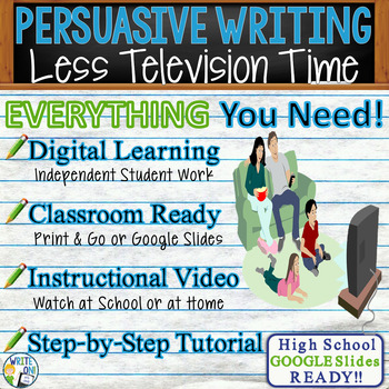 PERSUASIVE WRITING PROMPT - Less TV Time - High School