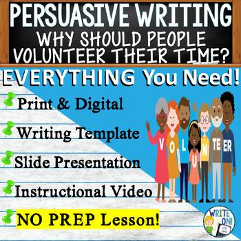 PERSUASIVE WRITING PROMPT - Volunteer Work - High School