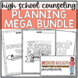 High School Planning MEGA Bundle for School Counselors