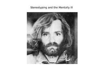 High School Psychology: Stereotyping and the Mentally Ill