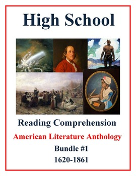High School Reading Comprehension: American Literature Anthology Bundle #1