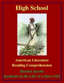 High School Reading Comprehension: Incidents in the Life of a Slave Girl