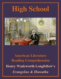 High School Reading Comprehension: Longfellow's Evangeline & Hiawatha