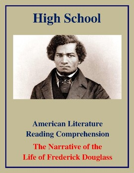 High School Reading Comprehension: Narrative of the Life of Frederick Douglass