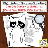 High School Science Reading: Cat Brain Parasites Cause Bad Driving? - Sub Plan