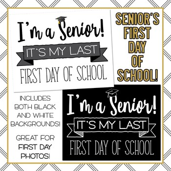 High School Senior First Day of School Signs - It's My LAST First Day of School