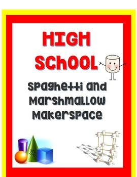 High School Spaghetti and Marshmallow Tower- Complete with LP and Standards!