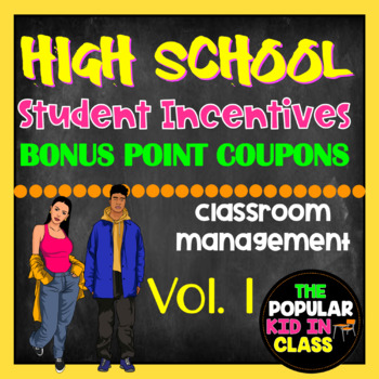 High School Student Points Reward Coupons