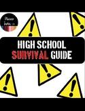 High School Survival Guide