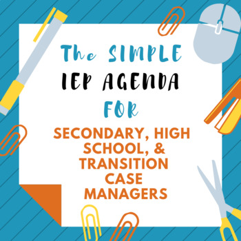 High School/Transition IEP Agenda!