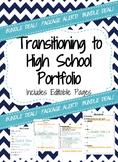 High School Transition Portfolio (6th-8th) includes Editab