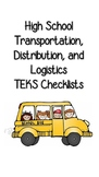 High School Transportation, Distribution, and Logistics TE