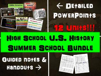 High School U.S. History SUMMER SCHOOL BUNDLE: PPTs, handouts & much, much more