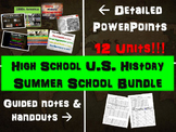 High School U.S. History SUMMER SCHOOL BUNDLE: PPTs, handouts & much, much more