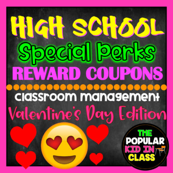 "High School Valentine's Day ""Perks"" Gift Reward Coupons"