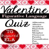 Valentine's Day Figurative Language Quiz -- Love Songs & S