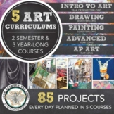 High School Visual Art Curriculum: 5 Art Curriculums for 5 Art Courses