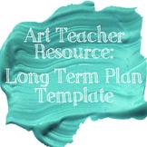 High School Visual Arts Long Term Plan Template