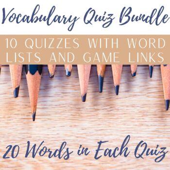 High School Vocabulary Quiz Bundle