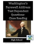 High School-Washington's Farewell Address-Text Dependent Q's/Close Reading