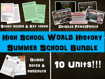 High School World History SUMMER SCHOOL BUNDLE: PPTs, handouts & much, much more