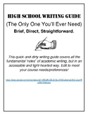 High School Writing Guide (The Only One You'll Ever Need)