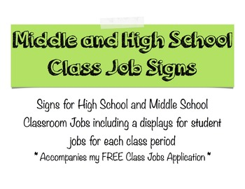 High School and Middle School Class Jobs Signs